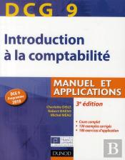 Dcg 9 ; Introduction À La Comptabilité ; Manuel Et Applications (3e Édition)