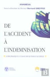 De L'Accident A L'Indemnisation