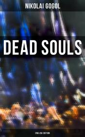 Dead Souls (English Edition)