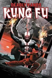 Deadly Hands Of Kung Fu Omnibus Vol. 2