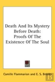 Death And Its Mystery Before Death: Proo