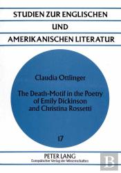 Death-Motif In The Poetry Of Emily Dickinson And Christina Rossetti