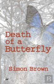 Death Of A Butterfly