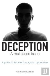 Deception A Multifaced Issue
