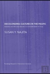 Decolonizing Cultures In The Pacific