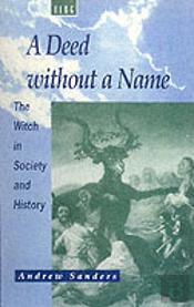 Deed Without A Name: Witch In Society An