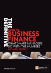Definitive Guide To Business Finance