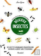 Delicieux Insectes