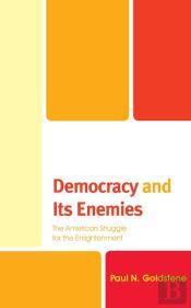 Democracy And Its Enemies