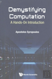 Demystifying Computation: A Hands On Introduction