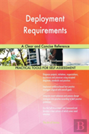Deployment Requirements A Clear And Concise Reference