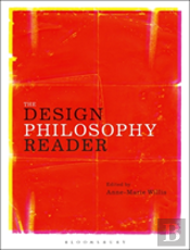 Design Philosophy Reader