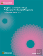 Designing And Implementing A Professional Development Programme