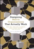 Designing Matrix Organizations That Actually Work