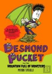 Desmond Pucket And The Mountain Full Of Monsters