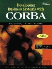 Developing Business Systems With Corba With Cd-Rom