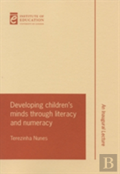 Developing Children'S Minds Through Literacy And Numeracy