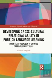 Developing Cross-Cultural Relational Ability In Foreign Language Learning