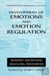 Development Of Emotions And Emotion Regulation