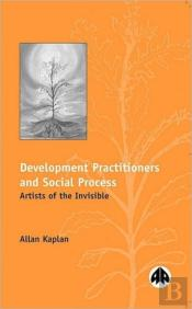 Development Practitioners And Social Process
