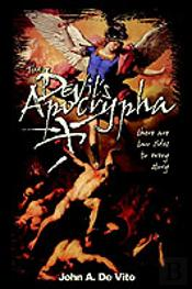 Devil'S Apocrypha:There Are Two Sides To Every Story.