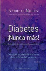 Diabetes, ¡Nunca Mas!