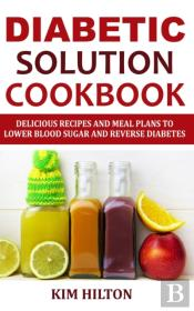 Diabetic Solution Cookbook