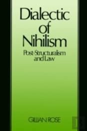 Dialectic Of Nihilism