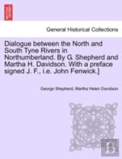 Dialogue Between The North And South Tyn