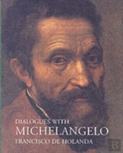 Bertrand.pt - Dialogues With Michelangelo