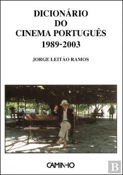 Bertrand.pt - Dicionário do Cinema Português 1989-2003
