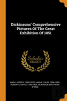 Dickinsons' Comprehensive Pictures Of The Great Exhibition Of 1851