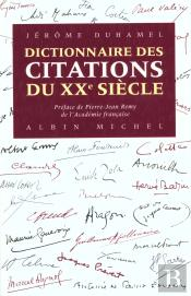 Dictionnaire Des Citations Du Xxeme Siecle