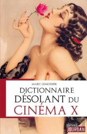 Dictionnaire Desolant Du Cinema X
