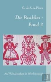 Die Paschkes - Band 2