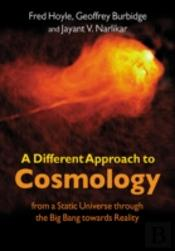 Different Approach To Cosmology