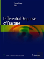 Differential Diagnosis Of Fracture