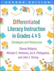 Differentiated Literacy Instruction In Grades 4 And 5, Second Edition