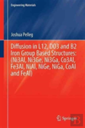 Diffusion In The Iron Group L12 And B2 Intermetallic Compounds