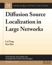 Diffusion Source Localization In Large Networks