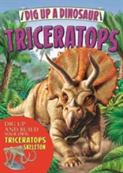 Dig Up A Triceratops