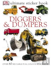 Diggers And Dumpers Ultimate Sticker Book