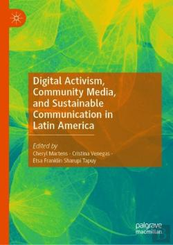 Bertrand.pt - Digital Activism, Decolonial, And Community Media Approaches To Communication In Latin America