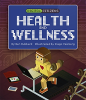 Digital Citizens: My Digital Health And Wellness