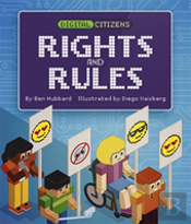 Digital Citizens: My Digital Rights And Rules