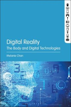 Bertrand.pt - Digital Reality And The Body In Contemporary Culture