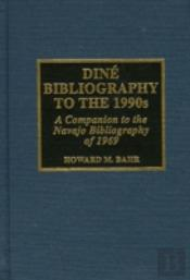 Dine Bibliography To The 1990'S