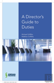 Director'S Guide To Duties, Decisions And Articles Of Association