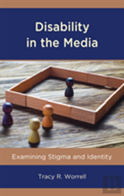 Disability In The Media Examincb