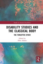 Disability Studies And The Classical Body